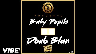 Baky Popile - Doub Blan [Diss Roody Roodboy & P-Jay] [Official Audio]