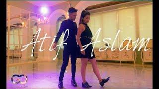 "Atif Aslam ""Tera Hone Laga Hun"" | Gaurav N Chandni | Tu Jaane na  Dance Choreography"