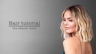 Hair tutorial: The skandi wave