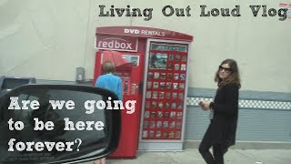 Are we going to be forever at the Redbox? (1.10) Living Out Loud Vlog