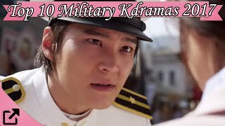 Top 10 Military Kdramas 2017 (All The Time)