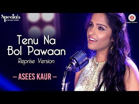 Xxx Mp4 Tenu Na Bol Pawaan Reprise Version Asees Kaur Amjad Nadeem Specials By Zee Music Co 3gp Sex