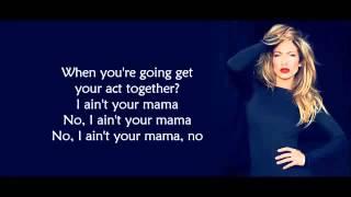 Jennifer Lopez - Ain't Your Mama [LYRICS , PAROLE]