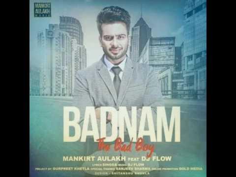 Xxx Mp4 BADNAM The Bad Boy Mankirt Aulakh Dj Flow Gold Media Latest Punjabi Songs 2017 3gp Sex