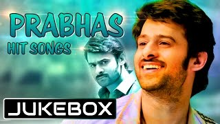 Prabhas Telugu Romantic Hit Songs || Jukebox || Telugu Songs