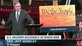 """Sen Merkley """"For Multiple Years Saudi Arabia Has Been Indiscriminately Been Slaughtering Civilians!"""""""