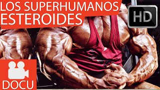 LOS SUPER HUMANOS - ESTEROIDES - NATGEO DOCUMENTAL COMPLETO HD
