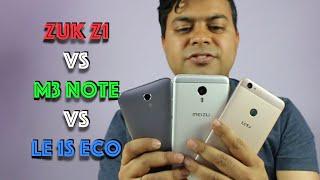 Hindi | Meizu M3 Note VS Zuk Z1 VS LE 1S Eco Comparison | Gadgets To Use