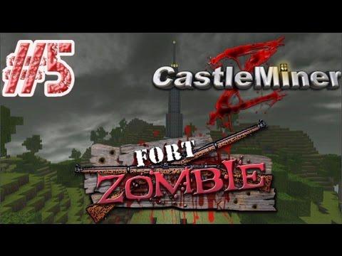 5 Castleminer Z FORT ZOMBIE Gameplay playthrough