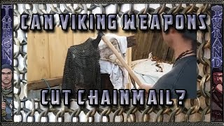 Can Medieval Swords and Axes Cut Chainmail or Maille armor?