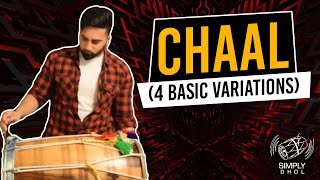 001 - Simply Dhol - Chaal (4 Basic Variations)