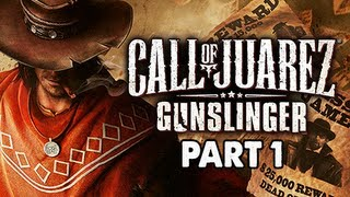 Call of Juarez Gunslinger Gameplay Walkthrough - Part 1 Billy the Kid Let's Play Commentary