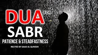 Dua For Patience SABR & Steadfastness  ᴴᴰ