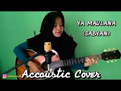 Ya Maulana Sabyan Accoustic Cover