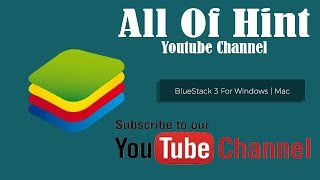 How to Download and Install Bluestacks 3 on Windows 7, 8, 10 - 2017