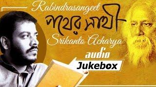 Rabindrasangeet - Pather Sathi (পাঠের সাথী ) - Popular Bangla Songs