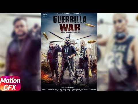 Motion Poster | Guerrilla War| Amrit Maan | Deep Jandu | DJ Goddess | Releasing 15th Oct. 2017