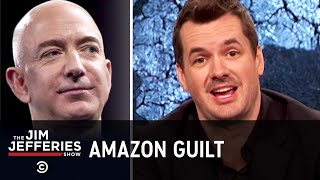 How to Offset Your Amazon Guilt - The Jim Jefferies Show