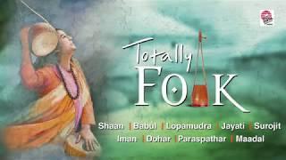 Totally Folk | Best Folk Songs Compiled | Bengali