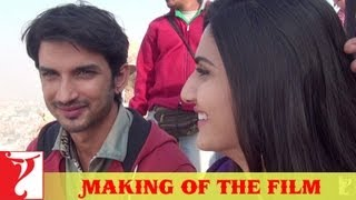 Making Of The Film - Shuddh Desi Romance | Part 1 | Sushant Singh Rajput | Parineeti Chopra | Vaani