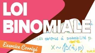 Loi Binomiale - Cours avec Exercice Type - Mathrix
