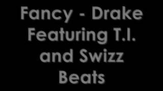 Fancy - Drake (With Lyrics)