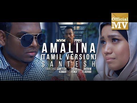 Xxx Mp4 Santesh Amalina அமாலினா Versi Tamil Official Music Video 3gp Sex