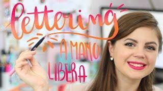 Come fare delle belle scritte a mano libera ✦ LETTERING ✦ e il mio CORSO DI TRUCCO