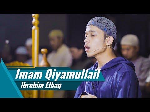 Imam Sholat Qiyamullail | Ibrohim Elhaq | Surat Al Fatihah & Surat Yusuf 1-37