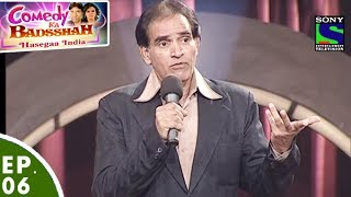 Comedy Ka Badsshah - Hasegaa India - Ep 6 - Magic Special