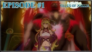 Tales Of Xillia - A New Tale Begins, Milla's Task - Episode 1