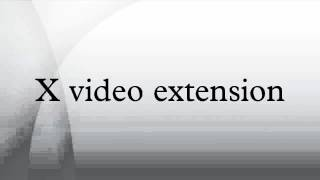 X video extension