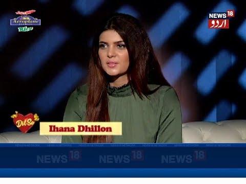 Xxx Mp4 Dilse Interview Of Ihana Dhillon Indian Actress On News18 Urdu 3gp Sex