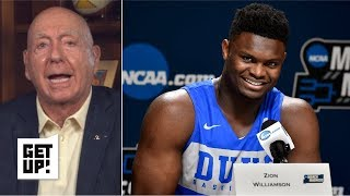 Zion 'has saved college basketball this year', deserves to get paid - Dick Vitale   Get Up!