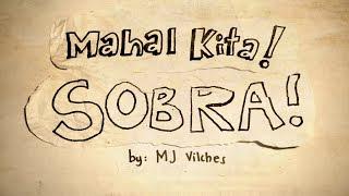 Mahal Kita! Sobra! (Friend Zoned) by MJ Vilches