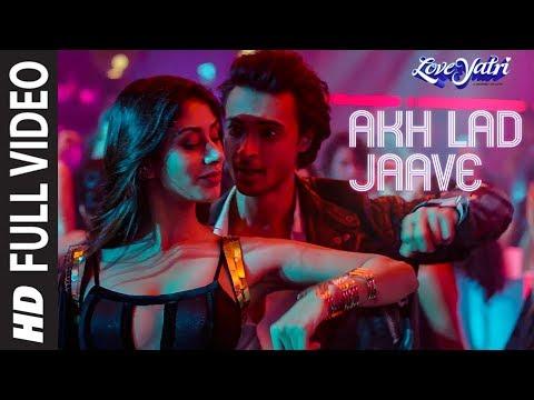 Xxx Mp4 Full Video Akh Lad Jaave Loveyatri Aayush S Warina H Badshah Tanishk Bagchi Jubin N Asees K 3gp Sex