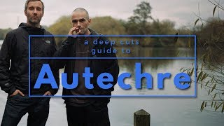 A Guide to AUTECHRE