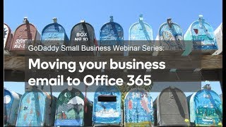 Webinar: How to move your business email to Office 365