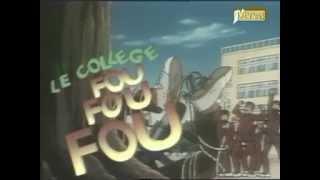 College fou fou fou (le) - Générique