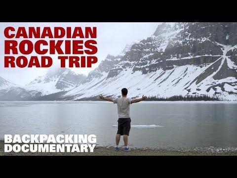 Canadian Rockies Road Trip Backpacking Documentary