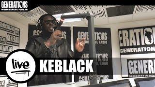 Keblack - J'ai Déconné (Live des studios de Generations)
