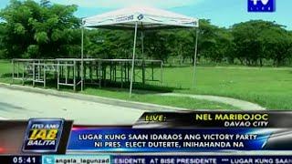 Lugar kung saan idaraos ang victory party ni Pres. elect Duterte, inihahanda na
