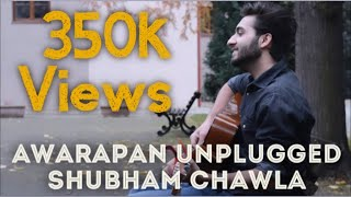 Tera Mera Rishta Purana Unplugged Version 2017 | Awarapan | Shubham Chawla | Emraan Hashmi