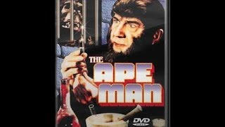 The Ape Man - horror Science fiction - full movie
