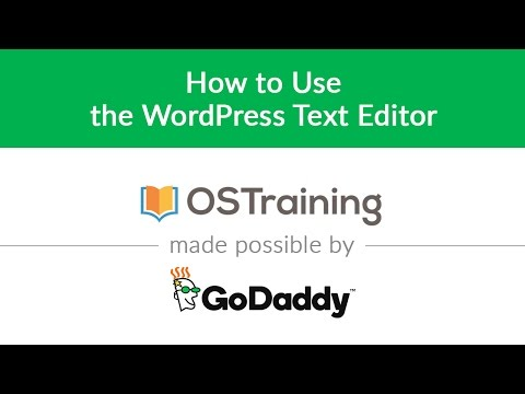 WordPress Beginner Tutorial #9: How to Use the WordPress Text Editor