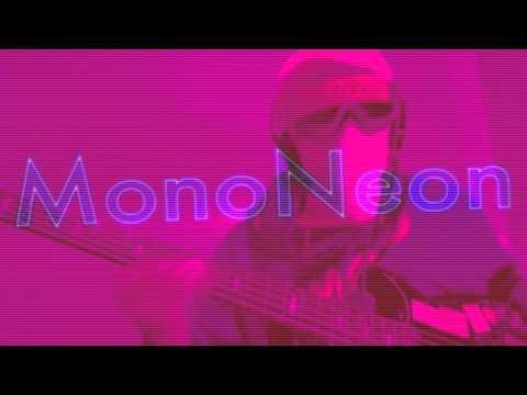 MonoNeon: