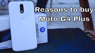 15 Reasons to Buy Moto G4 Plus or Moto G Plus 4th Generation