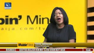 Rubbin Minds: For Now I Am Engaged & Married To My Work -- Toyin Abraham Pt. 2