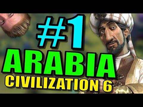 Civilization 6: Arabia Gameplay | Civ 6 Let's Play | Part 1 - Leader Saladin Strategy