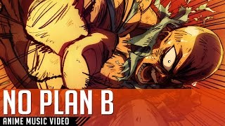√Nekazami ▪ NO PLAN B - AMV One Punch Man